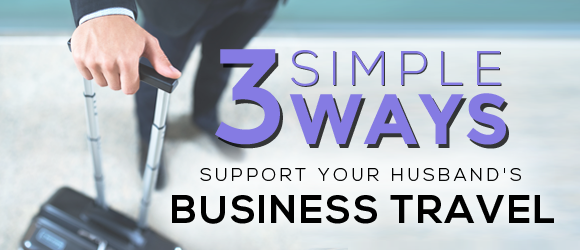 3 Simple Ways To Support Your Husband